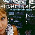Dynamite Hack